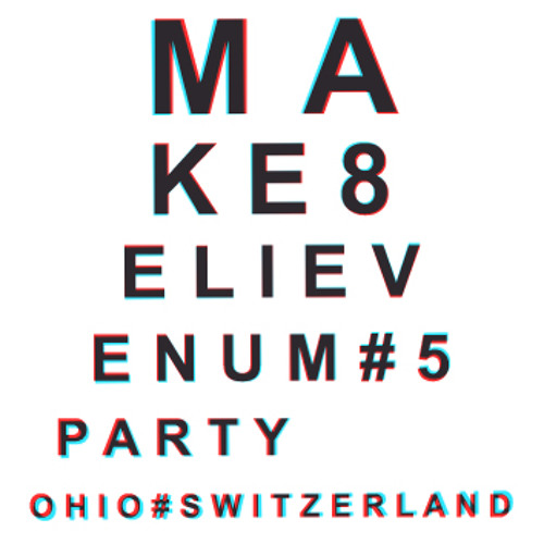 Make8elieve 5 PARTY (15'43'')