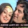 DJ Chetas kya khoob lagti ho