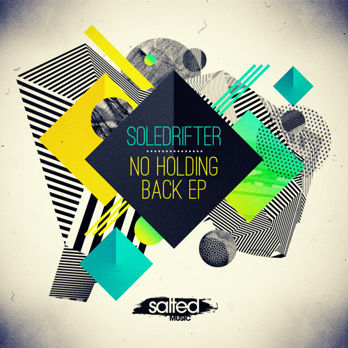 Soledrifter - No Holding Back EP(Salted Music)