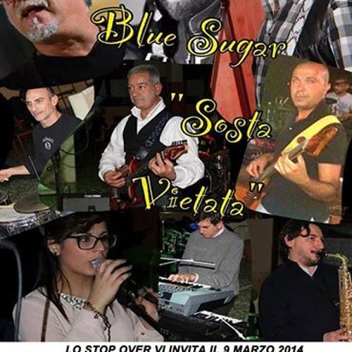 Stop Over 9 marzo 2014 Blue Sugar e Sosta Vietata