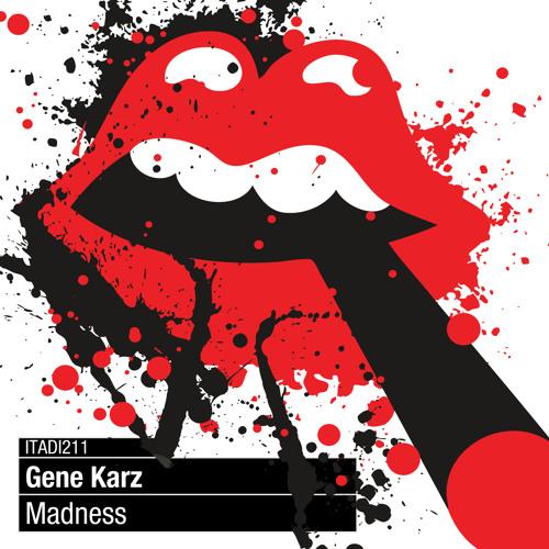 [ITADI211] Gene Karz - Madness LP (Sampler) [Italo Business] On Top 100 Beatport Hard Techno