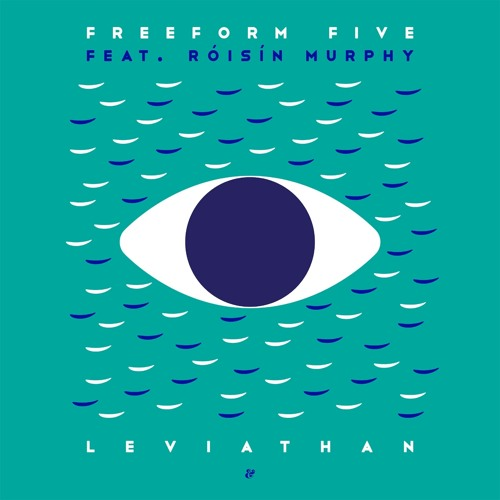 Annie Mac premiere: Freeform Five feat. Róisín Murphy – Leviathan (Beatless Mix)