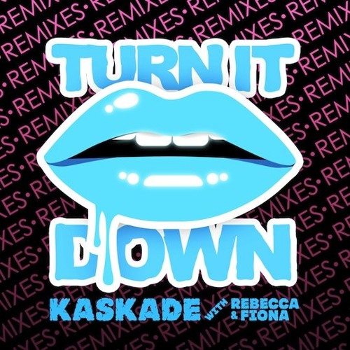 Kaskade Ft. Rebecca & Fiona - Turn It Down (Jc.Zam Bootleg) ***BUY LINK FREE DOWNLOAD***