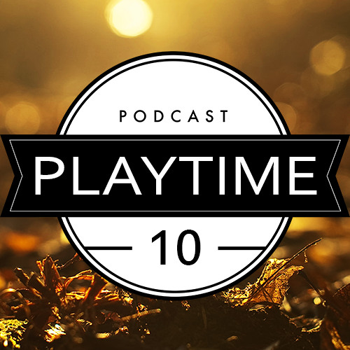 Playtime 10 with Nils Fraser