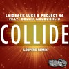 Laidback Luke & Project 46 - Collide Ft. Collin McLoughlin (LOOPERS Remix)[PREVIEW] OUT MARCH 3