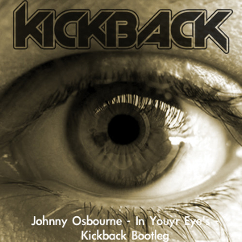 Johnny Osbourne - In Your Eyes - (Kickback Bootleg) FREE Download