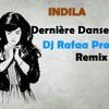Derniere Danse(Dj Rafaa Pro Remix)[Download in Descripion]