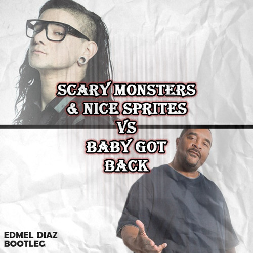 Baby got monsters (Edmel Diaz Bootleg)