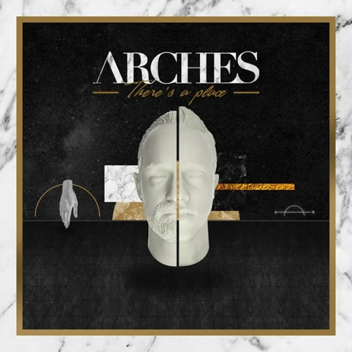 Arches - There's A Place (Russ Chimes Remix)