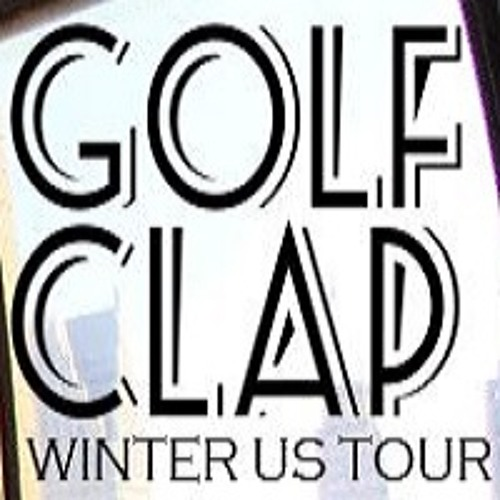 Golf Clap - Winter US Tour Mix - February 2014 - 2 Hour Mix
