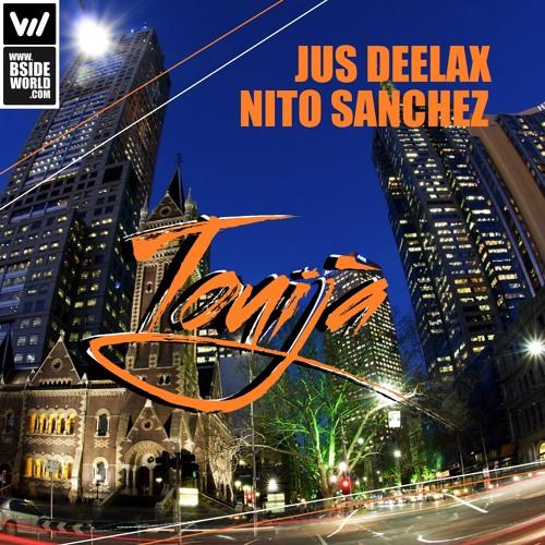 Jus Deelax, Nito Sanchez - Touija (Original mix)