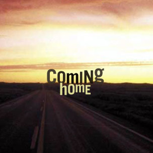 Coming Home (Rough)