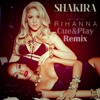 Shakira Ft Rihanna - Cant Remember To Forget You (Cue & Play  H-Anny Style) DONW...