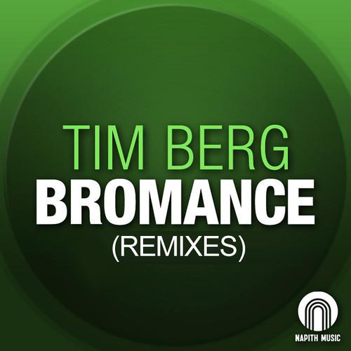 Tim Berg - Bromance(Tucandeo Rework)
