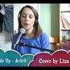 Wake Me Up - by Avicii (cover) by Liza Finn