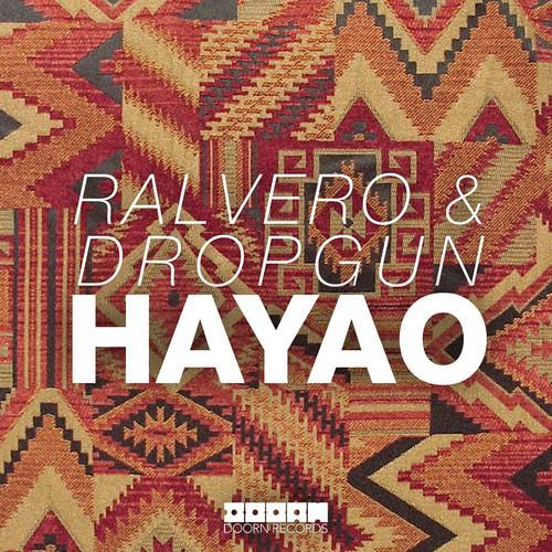 Ralvero & Dropgun - Hayao  (OUT NOW)