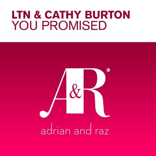 LTN & Cathy Burton - You Promised (Original Mix)