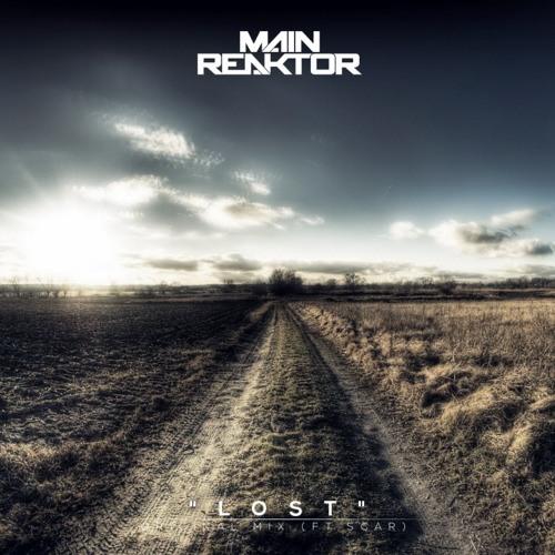 Lost by Main Reaktor feat. Scar - EDM.com Premiere