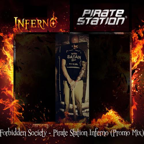 Forbidden Society Pirate Station Inferno Promo Mix