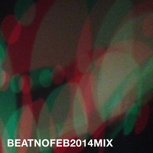 BEATNOFEB2014MIX