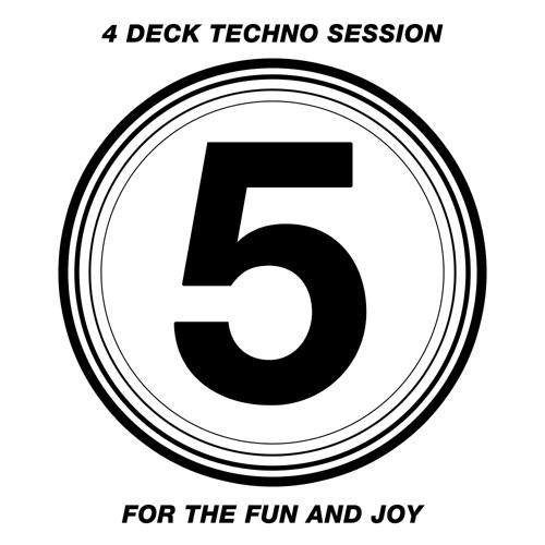4 Deck Techno Session #5