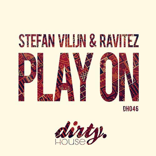 Play On by Stefan Vilijn & Ravitez