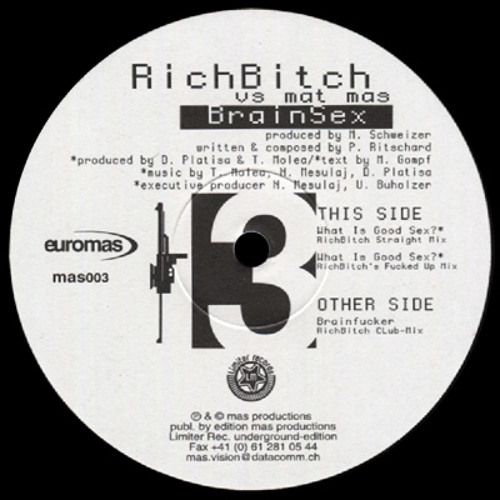 RichBitch - What is good Sex? (RichBitch's straight mix , 1997)