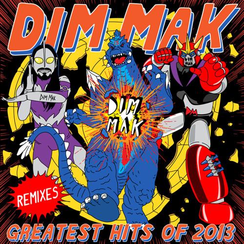 Dim Mak Greatest Hits 2013: Remixes (Mini Mix)