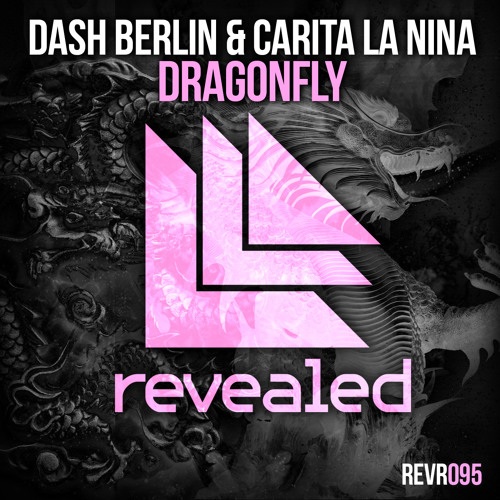 Dash Berlin & Carita La Nina - Dragonfly