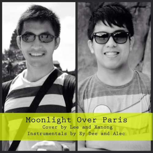 Moonlight Over Paris by Xanong, Ey-Dee, Alec And Lee