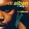 Dr Alban - Its My Life  (Club Mix)