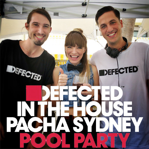 Defected In The House Pacha Pool Party - Sydney