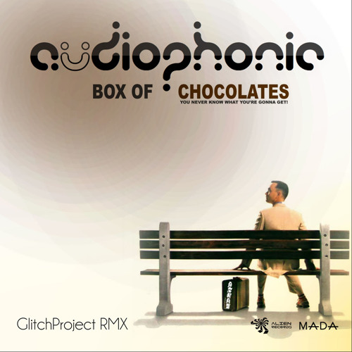 Audiophonic- Box Of Chocolates ((GlitchProject RMX)) PREVIEW