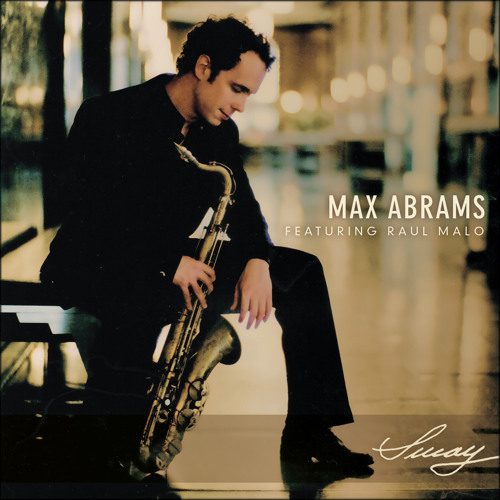 Sway | The Max Abrams Quintet Featuring Raul Malo