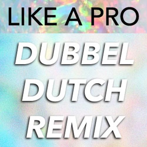 The Wizard ft. Nyanda - Like A Pro (Dubbel Dutch Remix)