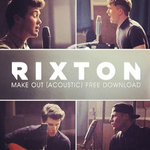 Rixton - Make Out (Acoustic)