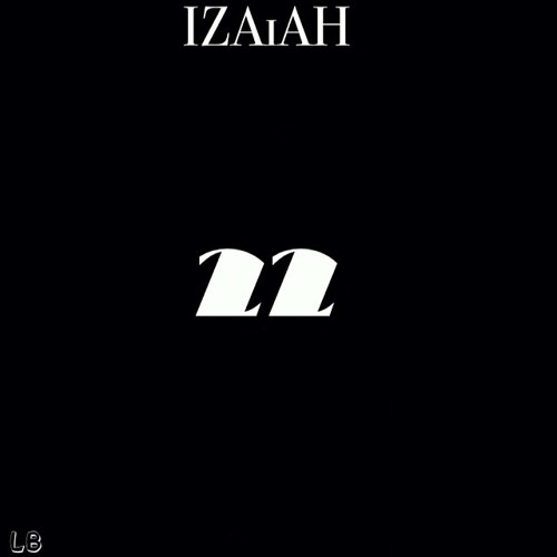 IZAiAH - 22 (Official Audio)