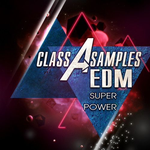 EDM Super Power By Class A Samples