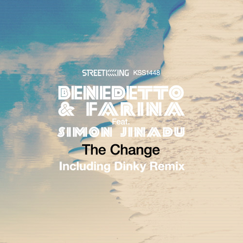 Benedetto & Farina feat Jinadu - The Change (Dinky Remix)