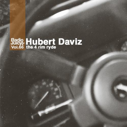 the 4 rim ryde  | A JeepAssHubert Mix - Radio Juicy Vol. 66