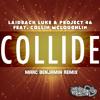 Laidback Luke & Project 46 - Collide (Marc Benjamin Remix)