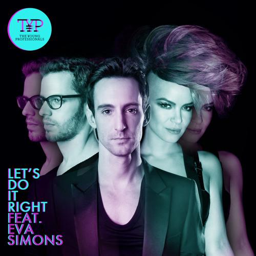 Let's Do It Right ft. Eva Simons