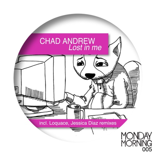 Chad Andrew - Lost In Me (Loquace Remix)