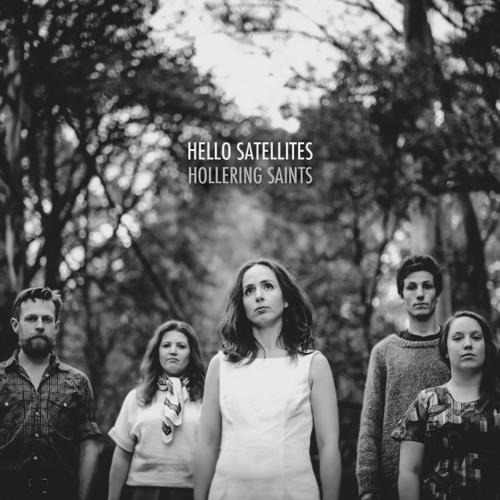 Hello Satellites - Hollering Saints