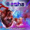 Ill-Esha - Open Heart Surgery