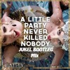 Fergie -  A Little Party Never Killed Nobody (All We Got) Feat. Q - Tip & GoonRock (JUKEL BooTleG)