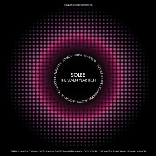 solee - the seven year itch (album 2013) continuous mix / FREE DOWNLOAD
