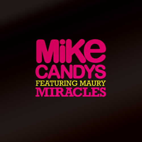 Mike Candys - Miracles (Exclusive Ballad Version)