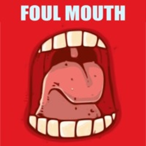 Foul Mouth by Mr. Vandal