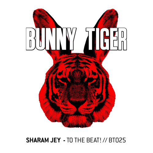 Sharam Jey - To The Beat! ( Preview )//BT025  Out March 17th